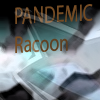PANDEMICRacoon
