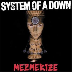 Mezmerize [2005] 29781210