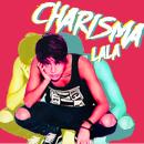 Charisma Lala~