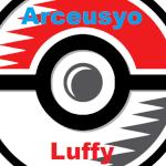 Arceusyo Luffy