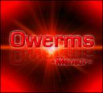 Owerms
