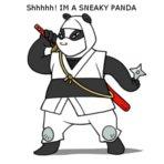 A SNEAKY PANDA