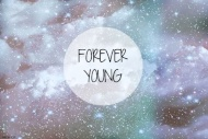 – Forever Young ∞