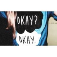 i'm okay*