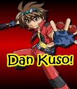 Dan Kuso!