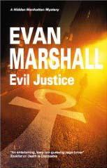 EVIL JUSTICE: A Hidden Manhattan Mystery by Evan Marshall