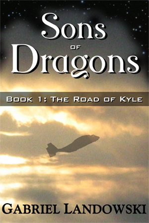 Sons of Dragons - Book1: The Road of Kyle