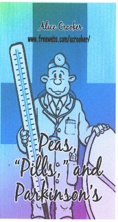 "Peas, ""Pill's and Parkinson's"