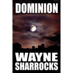 Dominion by Wayne Sharrocks