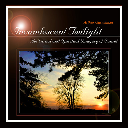 Incandescent Twilight
