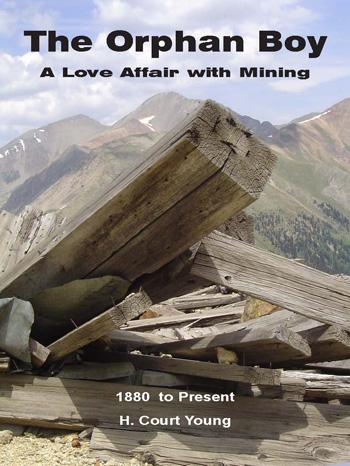 The Orphan Boy, A Love Affair with Mining