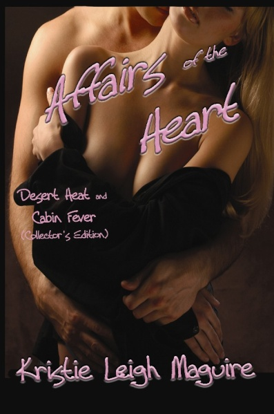 Affairs of the Heart by Kristie Leigh Maguire
