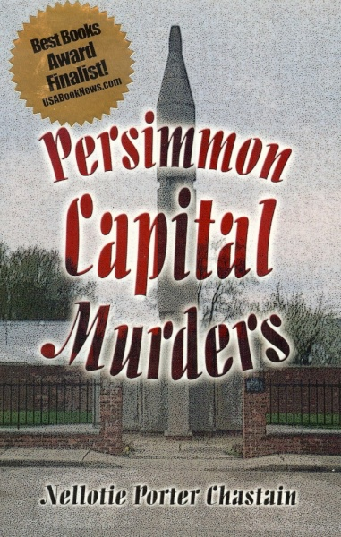 Persimmon Capital Murders (2005) by Nellotie Porter Chastain
