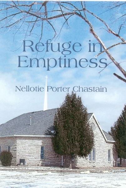 Refuge In Emptiness  (2007) by Nellotie Porter Chastain