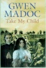 Cover of Take My Child