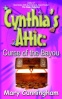 Third book in Mary Cunningham's young reader series, Cynthia's Attic