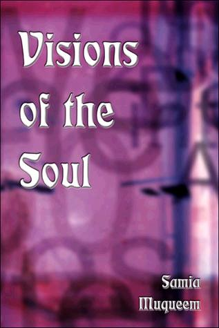 Visions of the Soul