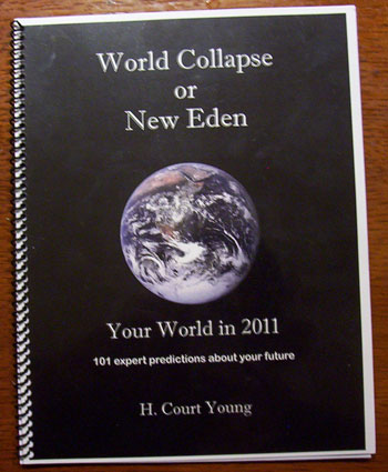World Collapse or New Eden, Your World in 2011