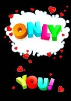 ~Only You~