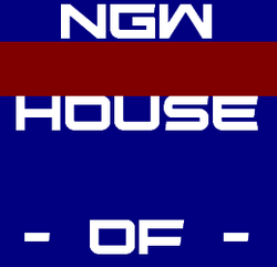 NGW House of -