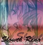 Slowth Rena