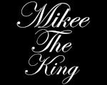 MikeeTheKing