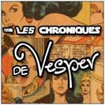 Les Chroniques de Vesper