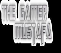 The gamer Mustafa