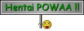 Hentai Powaa !