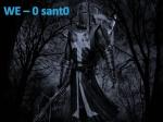 we - 0 Sant0