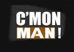 Cmon_Man