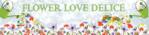 FLOWER LOVE DELICE