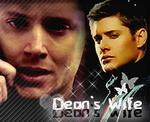 ~ Dean's Wife ~