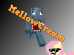 MellowCream
