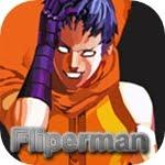 Fliperman
