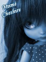 Miime Cheshire