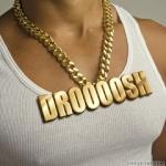 droooosh