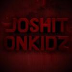 Joshitonkidz