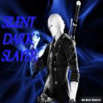 Silent Dark Slayer