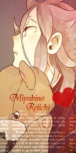 Miyabino Reiichi~