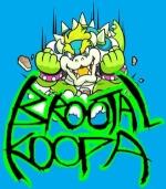 Brootal Koopa