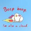 Beep Beep Im a Cloud