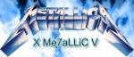 x Me7aLLiC V