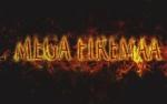 Mega Firemaa