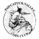 PawcatuckValleyCoinClub