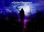 »Grim†Reaper«