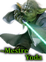 ~Mestre Yoda