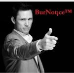BurNotice™