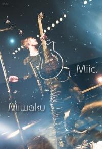 Miic. Miwaku