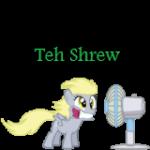 Teh Shrew